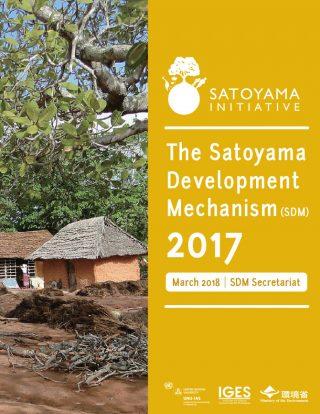 The Satoyama Development Mechanism (SDM) 2017